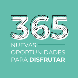 365 NUEVAS OPORTUNIDADES PARA DISFRUTAR