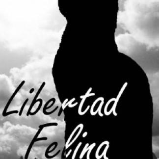LIBERTAD FELINA