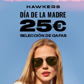 25€ POR EL DÍA DE LA MADRE EN HAWKERS