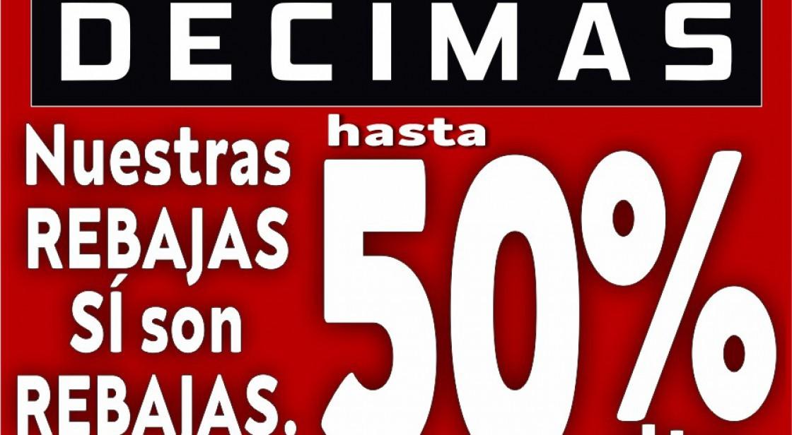 REBAJAS HASTA 50% EN DÉCIMAS