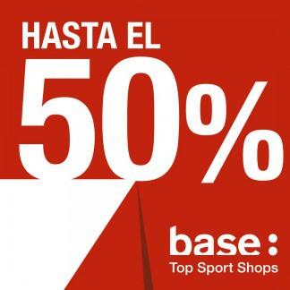 BASE: REBAJAS HASTA -50%