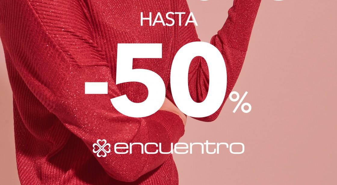 ENCUENTRO: REBAJAS HASTA -50%